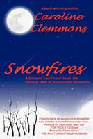 Snowfires 1478195525 Book Cover