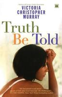 Truth Be Told 0739443941 Book Cover