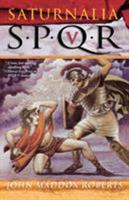 Saturnalia (SPQR, #5) 0312320183 Book Cover