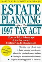 Estate Planning After the 1997 Tax Act 0471252158 Book Cover