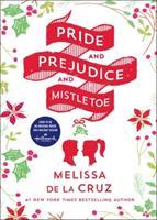 Pride and Prejudice and Mistletoe 1250141397 Book Cover