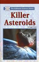 The KidHaven Science Library - Killer Asteroids (The KidHaven Science Library) 0737730560 Book Cover