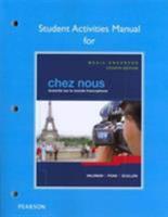 Student Activities Manual for Chez Nous: Branch� Sur Le Monde Francophone, Media-Enhanced Version 0205935508 Book Cover