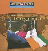 I Come from Ivory Coast (This Is My Story) 0836872363 Book Cover