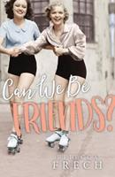 Can We Be Friends? 1681922622 Book Cover
