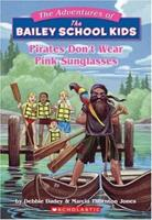 Pirates Don't Wear Pink Sunglasses 0590472984 Book Cover