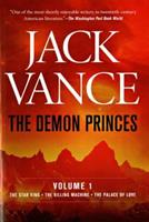 The Demon Princes, Volume One: The Star King, The Killing Machine, The Palace of Love 0312863373 Book Cover
