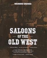 Saloons of the Old West 0394498240 Book Cover