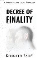 Decree of Finality 1533122687 Book Cover