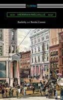 Bartleby, the Scrivener / Benito Cereno 1619493799 Book Cover