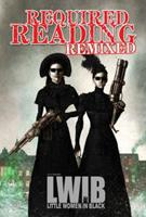 Required Reading Remixed, Volume 3: Featuring Little Women in Black 1600109640 Book Cover