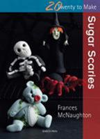 Sugar Scaries 1844489418 Book Cover
