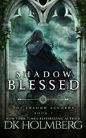 Shadow Blessed 1539738078 Book Cover