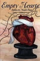 Empty Hearts: Stories by Mark Finn 1495325407 Book Cover