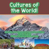 Cultures of the World! Australia, New Zealand & Papua New Guinea - Culture for Kids - Children's Cultural Studies Books 1683219376 Book Cover