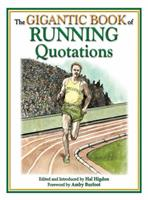 The Gigantic Book of Running Quotations 160239251X Book Cover