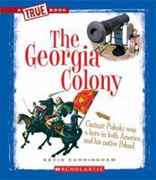 The Georgia Colony 0531253899 Book Cover