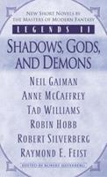Legends II: Shadows, Gods and Demons 0345475771 Book Cover