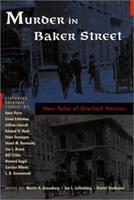 Murder in Baker Street: New Tales of Sherlock Holmes 1567318053 Book Cover