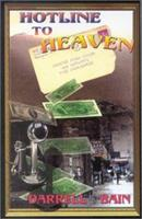Hotline to Heaven 1931201250 Book Cover