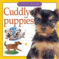Cuddly Puppies (Feels Real Books) 0764158538 Book Cover