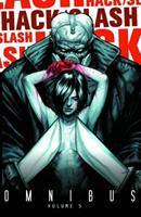 Hack/Slash Omnibus, Volume 5 1607067412 Book Cover