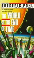 The World at the End of Time 0345339762 Book Cover