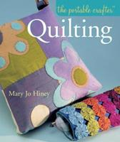 Quilting (Portable Crafter Series) 1402718748 Book Cover