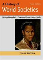A History of World Societies Value, Combined Volume 1457685264 Book Cover