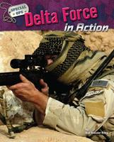Delta Force in Action 1597166359 Book Cover