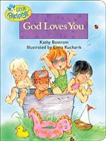 God Loves You (Little Blessings Picture Books.) 0842353704 Book Cover