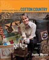 Quilting with Jodie in Cotton Country 1933308052 Book Cover