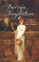 Darcy's Temptation: A Sequel to Jane Austen's Pride and Prejudice 1569757232 Book Cover
