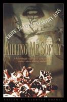 Killing Me Softly: Erotic Tales of Unearthly Love 0061053287 Book Cover