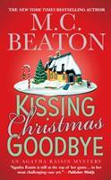 Kissing Christmas Goodbye 0312349114 Book Cover