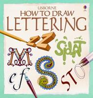 How to Draw Lettering (Young Artist Series) 0746006357 Book Cover