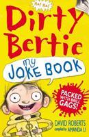 Dirty Bertie Joke Book 1847150292 Book Cover