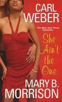 She Ain't the One 0758238770 Book Cover