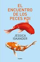 El Encuentro de Los Peces Koi / A Chance Meeting of Two Koi Fish 6073152906 Book Cover