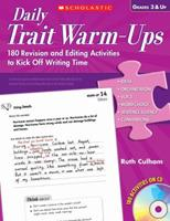 Daily Trait Warm-Ups: 180 Revision and Editing Activities to Kick Off Writing Time 0545095999 Book Cover