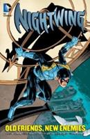 Nightwing: Old Friends, New Enemies 1401240445 Book Cover