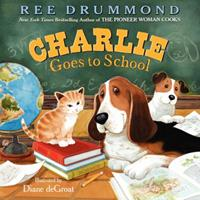 Charlie Goes to School 0545796059 Book Cover