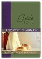 Bride To Be:  A Devotional Journal 1597896403 Book Cover