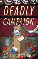 Deadly Campaign 0738723185 Book Cover
