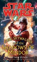 Luke Skywalker and the Shadows of Mindor (Star Wars) 0345477448 Book Cover