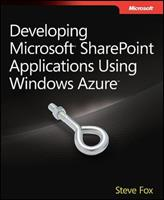 Developing Microsoft Sharepoint Applications Using Windows Azure 0735656622 Book Cover