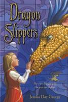 Dragon Slippers Box Set 1619630583 Book Cover
