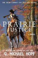 Prairie Justice (The Bounty Hunter) 1726884929 Book Cover