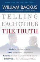 Telling Each Other the Truth 0871238527 Book Cover