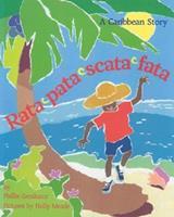 Rata Pata Scata Fata: A Caribbean Story 1932065946 Book Cover